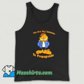 Garfield You Are Not Immune To Propaganda Tank Top