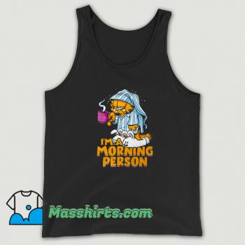 I Am A Morning Person Drink Hot Coffee Tank Top