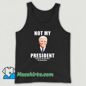 Joe Biden Not My President Tank Top