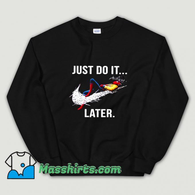 Original Just Do It Later Spider-Man Sweatshirt