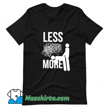 Classic Less Stress More Sex T Shirt Design