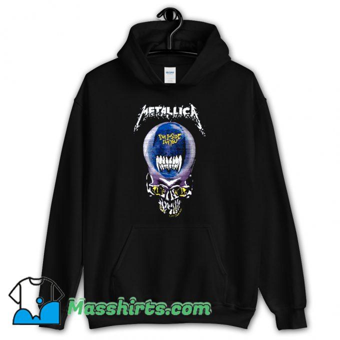 Cheap Metallica I Am Inside I Am You Hoodie Streetwear