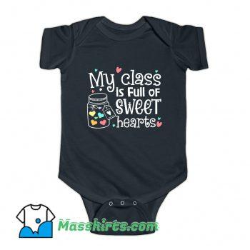My Class Is Full Of Sweet Hearts Baby Onesie