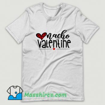 New Nacho Lovers Valentine Day T Shirt Design