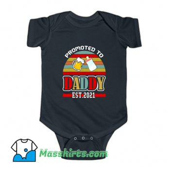 Promoted To Daddy 2021 Baby Onesie