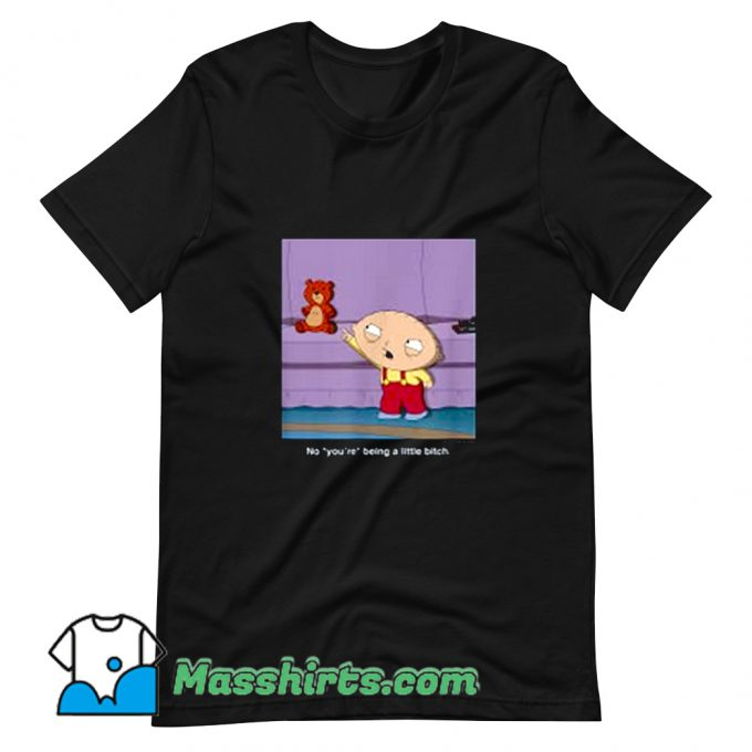 Stewie You Are Family Guy T Shirt Design