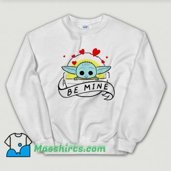 The Child Be Mine Valentine Day Sweatshirt