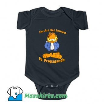 You Are Not Immune To Propaganda Garfield Baby Onesie