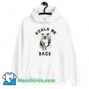 Cheap Koala Me Back Morningstar Hoodie Streetwear