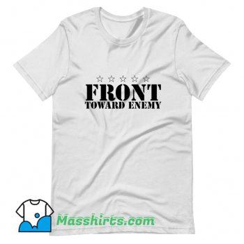Front Toward Enemy T Shirt Design