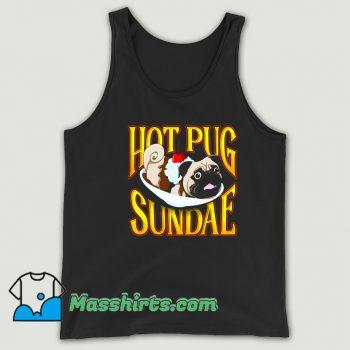 Funny Hot Pug Sundae Tank Top