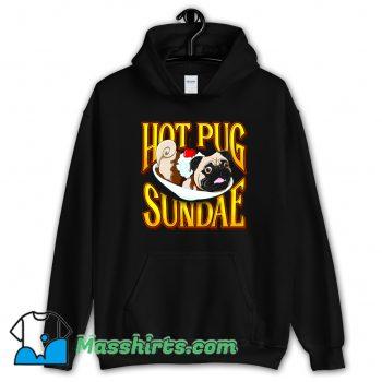 Hot Pug Sundae Hoodie Streetwear On Sale