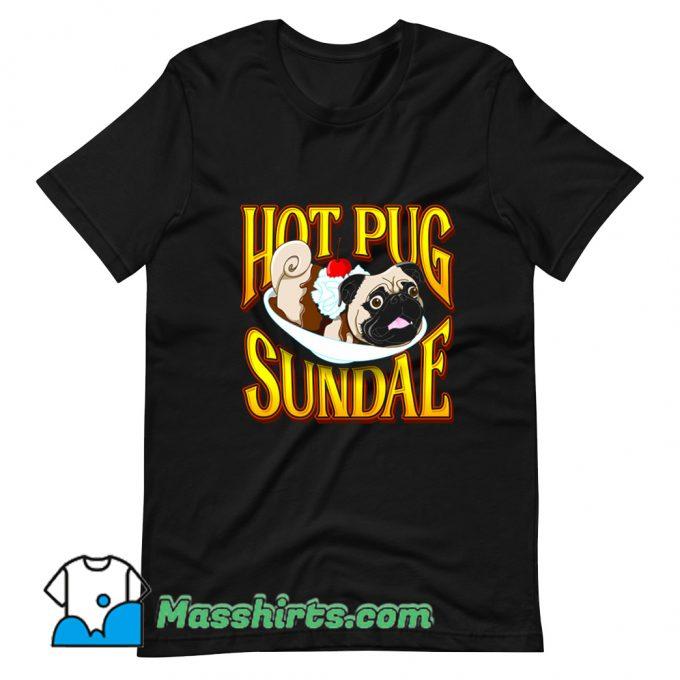 Hot Pug Sundae T Shirt Design