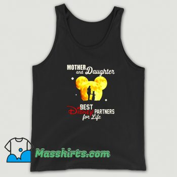 Mother And Daughter Best Disney Partner For Life Tank Top