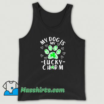 My Dog Is My Lucky Charm Shamrock Tank Top On Sale