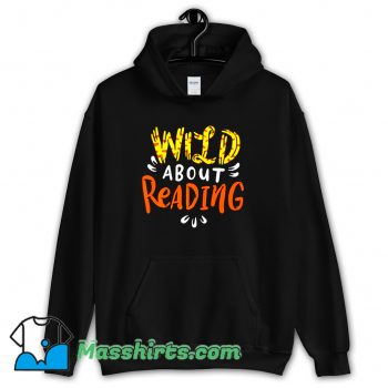New Wild About Reading Hoodie Streetwear