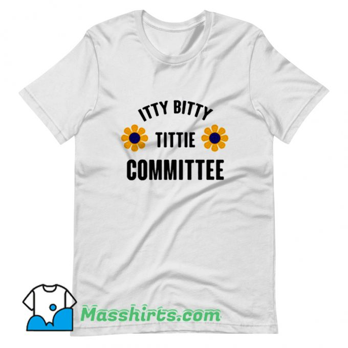 Vintage Itty Bitty Titty Committee T Shirt Design