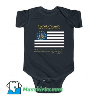 2nd Amendment We The People Thomas Jefferson Baby Onesie