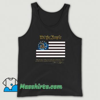 2nd Amendment We The People Thomas Jefferson Tank Top