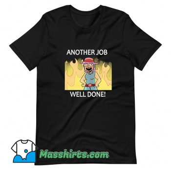 Another Job Well Done T Shirt Design On Sale