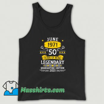 Awesome 50 Years Old June 1971 Tank Top