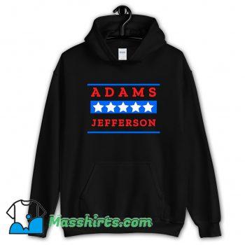 Awesome American History Buff Adams Jefferson Hoodie Streetwear