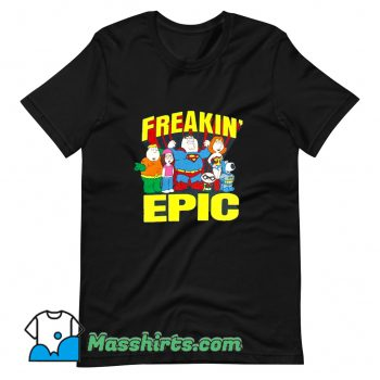 Awesome Family Guy Freakin Epic T Shirt Design
