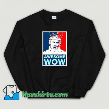 Awesome Wow King George III Hamilton Sweatshirt