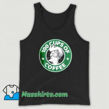 Best 100 Cups Of Coffee Futurama Tank Top