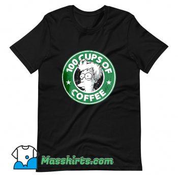 Cheap 100 Cups Of Coffee Futurama T Shirt Design