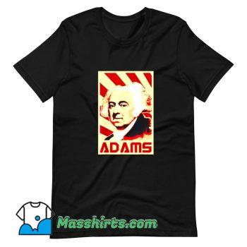 Cheap John Adams Retro Propaganda T Shirt Design