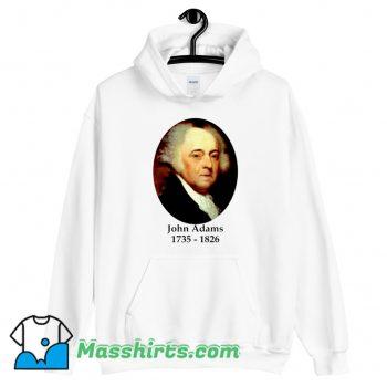 Cheap President John Adams 1735 1826 Hoodie Streetwear
