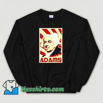 Classic John Adams Retro Propaganda Sweatshirt