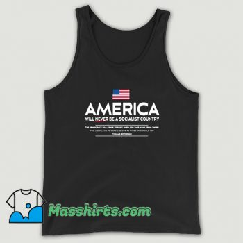Cool America Will Never Be A Socialist Country Tank Top