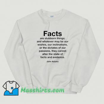 Cool John Adams Quote Sweatshirt