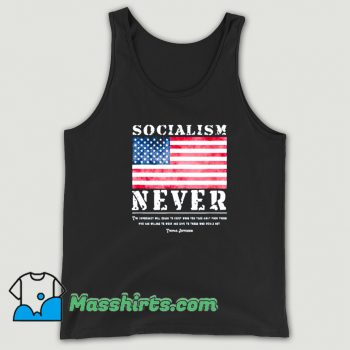 Cool Thomas Jefferson With Socialism Never Tank Top