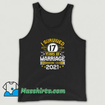 Cute I Survived 17 Years Of Marriage Tank Top