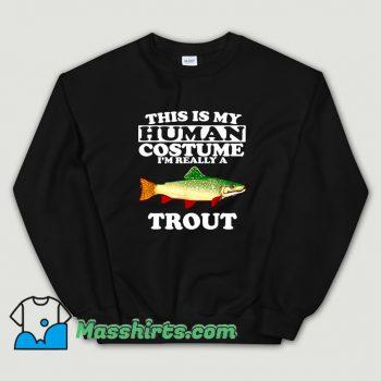 Cute This Is My Human Costume Halloween Sweatshirt