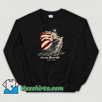 George Washington Patriotic 1799 Sweatshirt