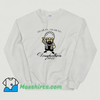 Hear Ye Hear Ye Daughthon John Adams Sweatshirt