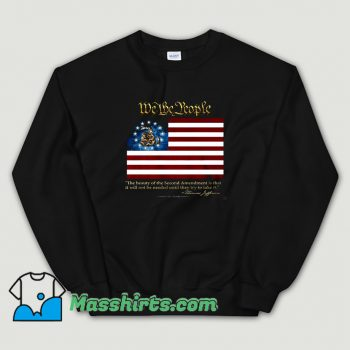 Original 2nd Amendment We The People Thomas Jefferson Sweatshirt