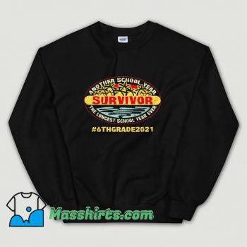Original Another School Year Survivor 6Th Grade 2021 Sweatshirt