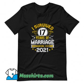 Original I Survived 17 Years Of Marriage T Shirt Design