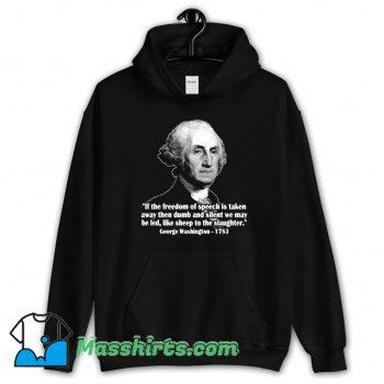 President George Washington Quote Hoodie Streetwear