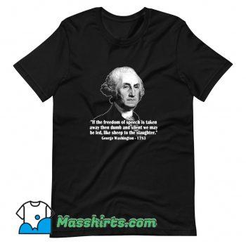 President George Washington Quote T Shirt Design
