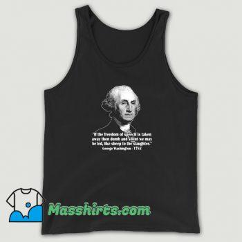 President George Washington Quote Tank Top On Sale