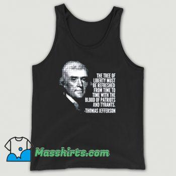 The Tree Of Liberty Thomas Jefferson Quote Tank Top