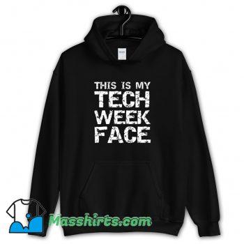 This Is My Tech Week Face Halloween Hoodie Streetwear