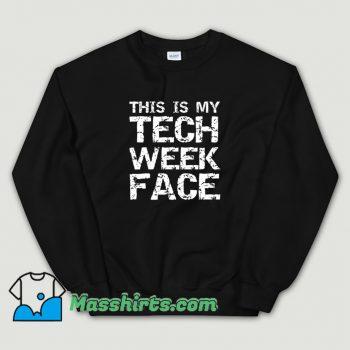 This Is My Tech Week Face Halloween Sweatshirt