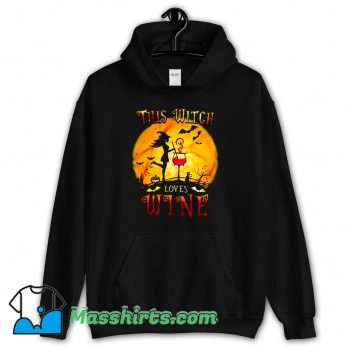 This Witch Loves Wine Funny Hoodie Streetwear